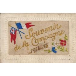 DRAPEAUX GUERRE 1914-15. Souvenir de la Camapgne carte brodée de fils de Soie
