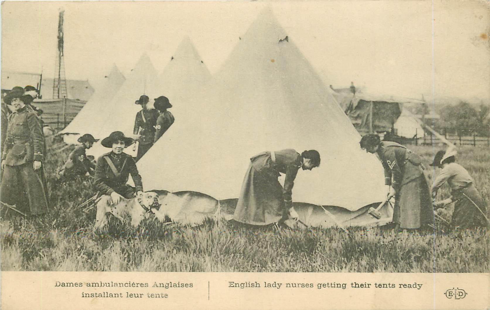 WW GUERRE 1914-18. Dames Ambulancières Anglaises installant leur Tente