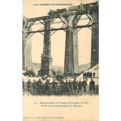 WW 88 XERTIGNY. Reconstruction du Viaduc en 1870 avec un Train dessus
