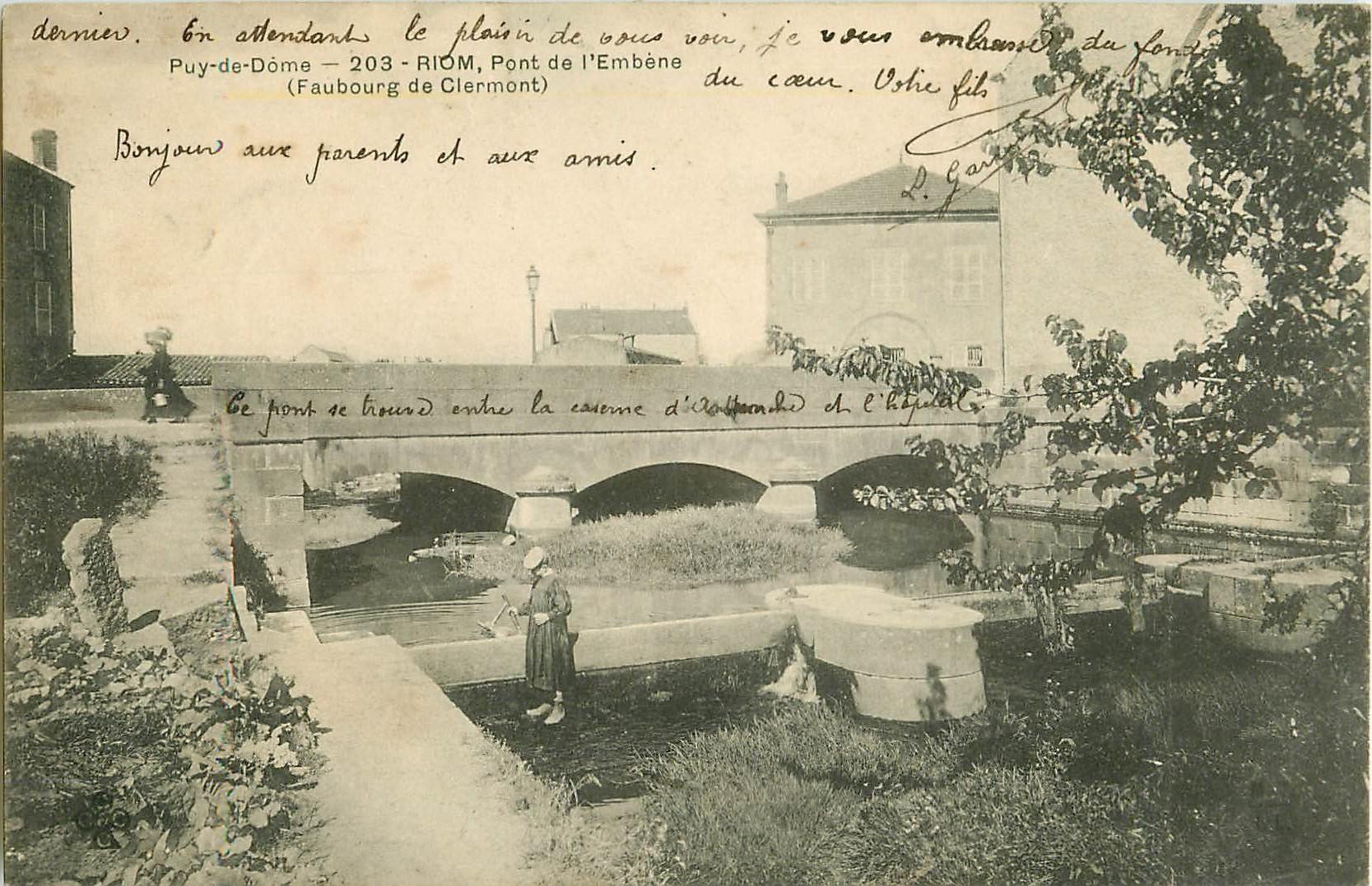 WW 63 RIOM. Pont de l'Embène Faibourg de Clermont 1906
