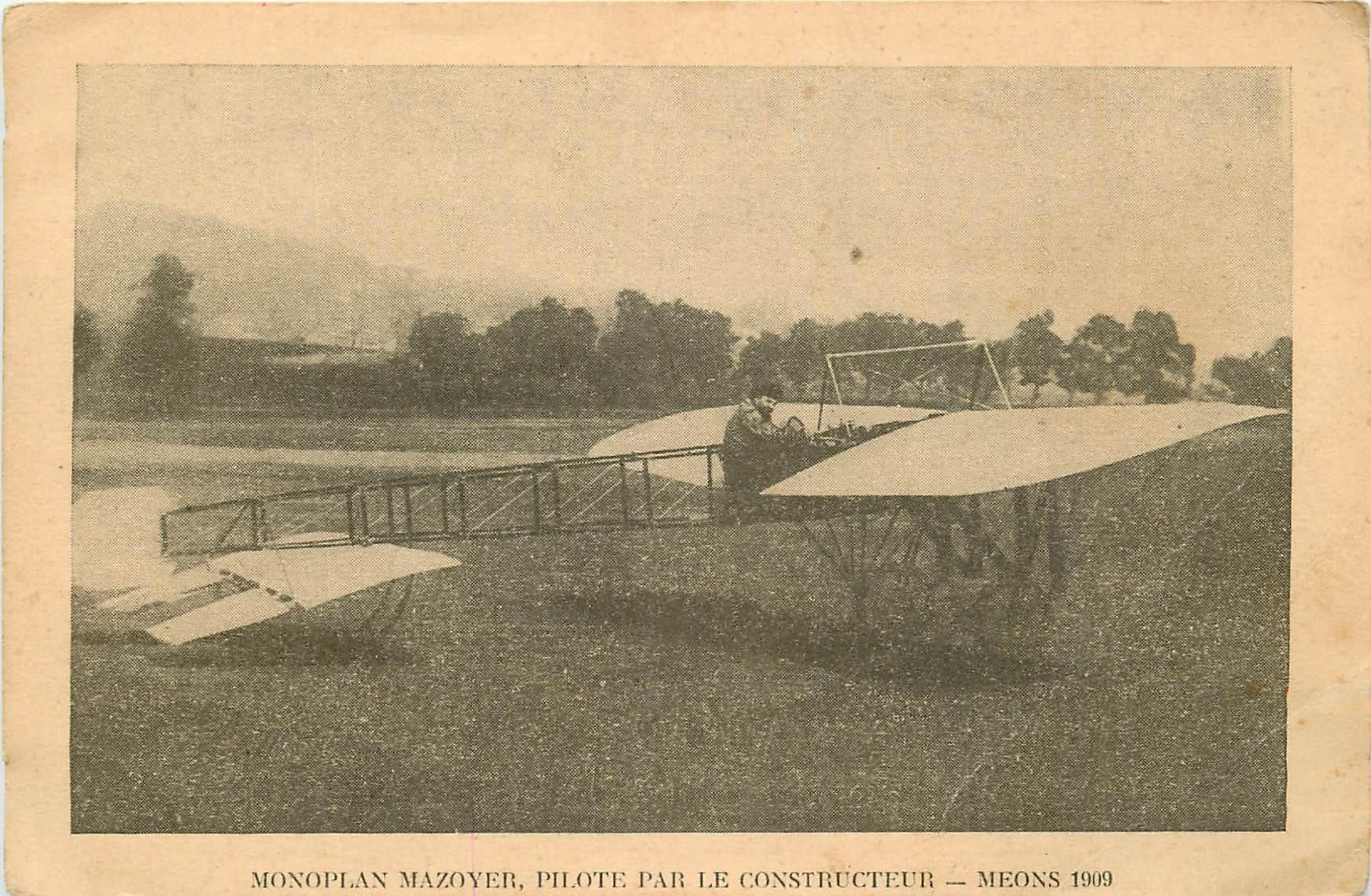 WW AVIATION. Monoplan Mazoyer piloté par Méons en 1909