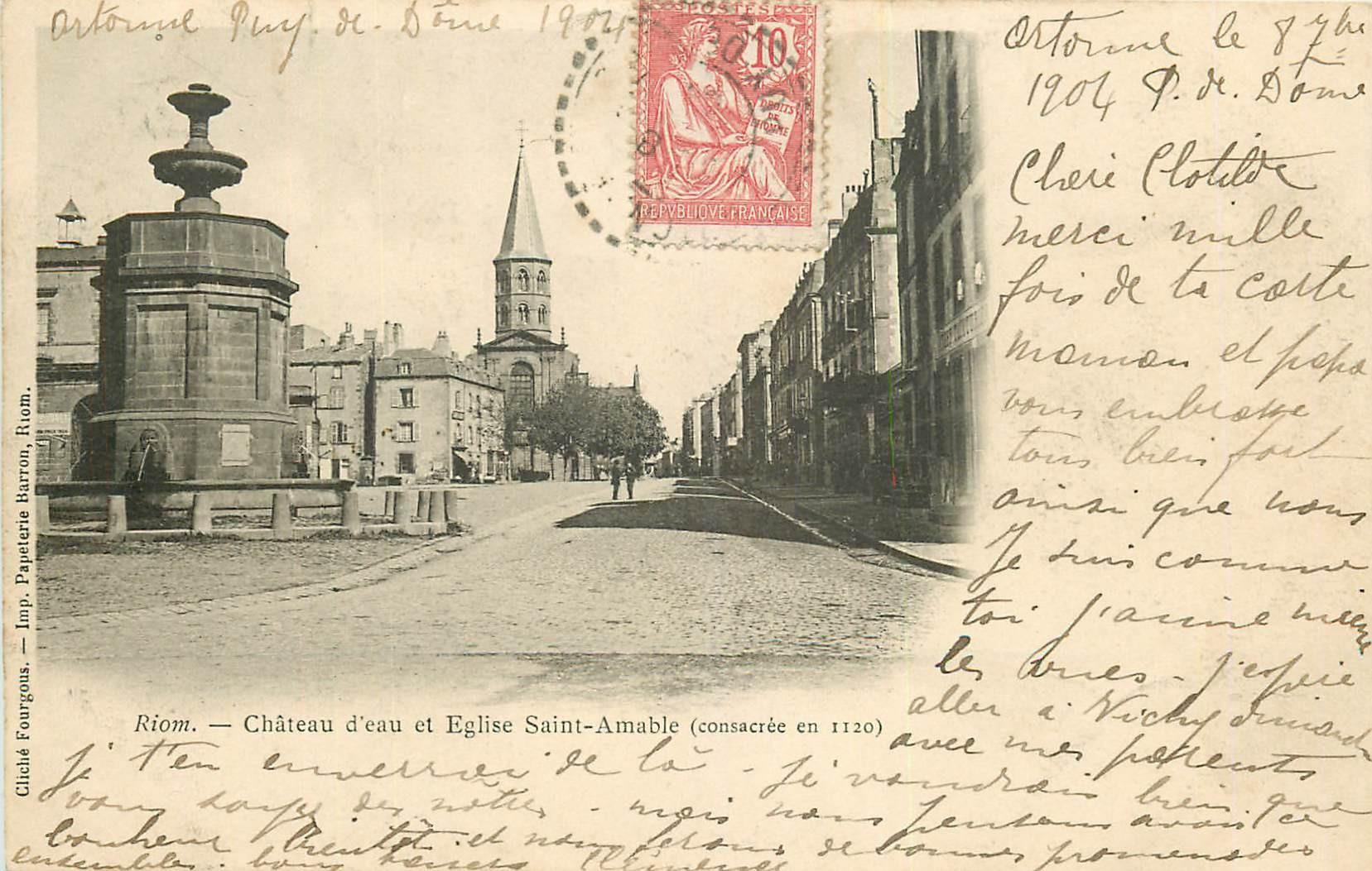 WW 63 RIOM. Château d'Eau et Eglise Saint-Amable 1904
