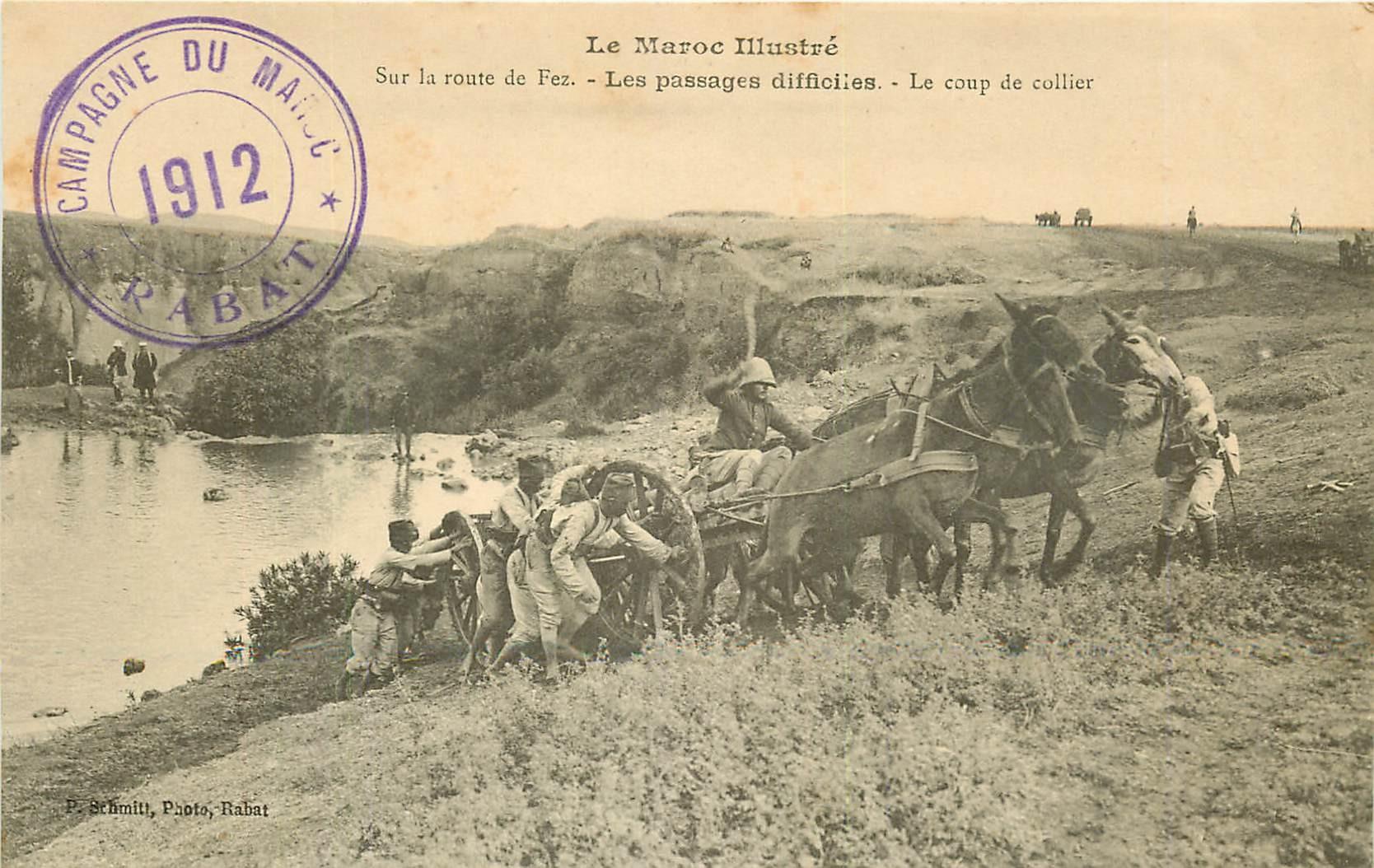 WW CAMPAGNE DU MAROC 1912. Le coup du collier sur les passages difficiles