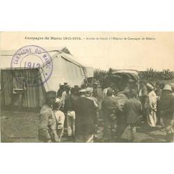 WW CAMPAGNE DU MAROC 1912. Arrivée de blessés Hôpital de Campagne de Mehdya