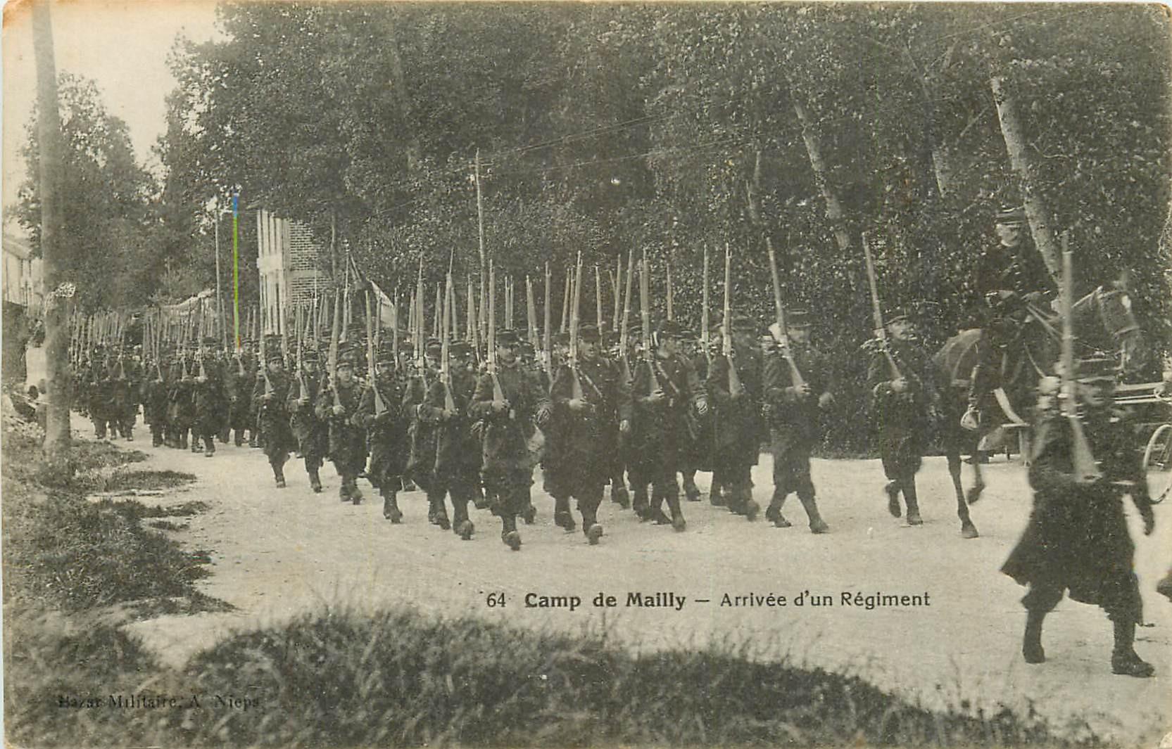 WW 10 CAMP DE MAILLY. Arrivée d'un Régiment de Militaires et Soldats
