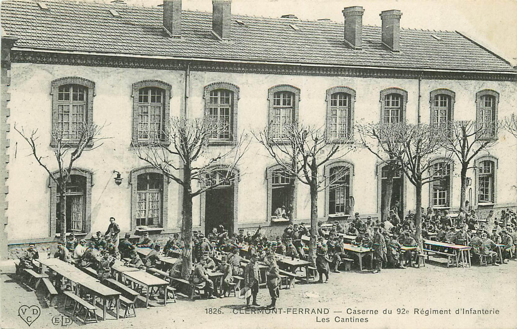 WW 63 CLERMONT-FERRAND. Les Cantines de la Caserne du 92° Régiment Infanterie
