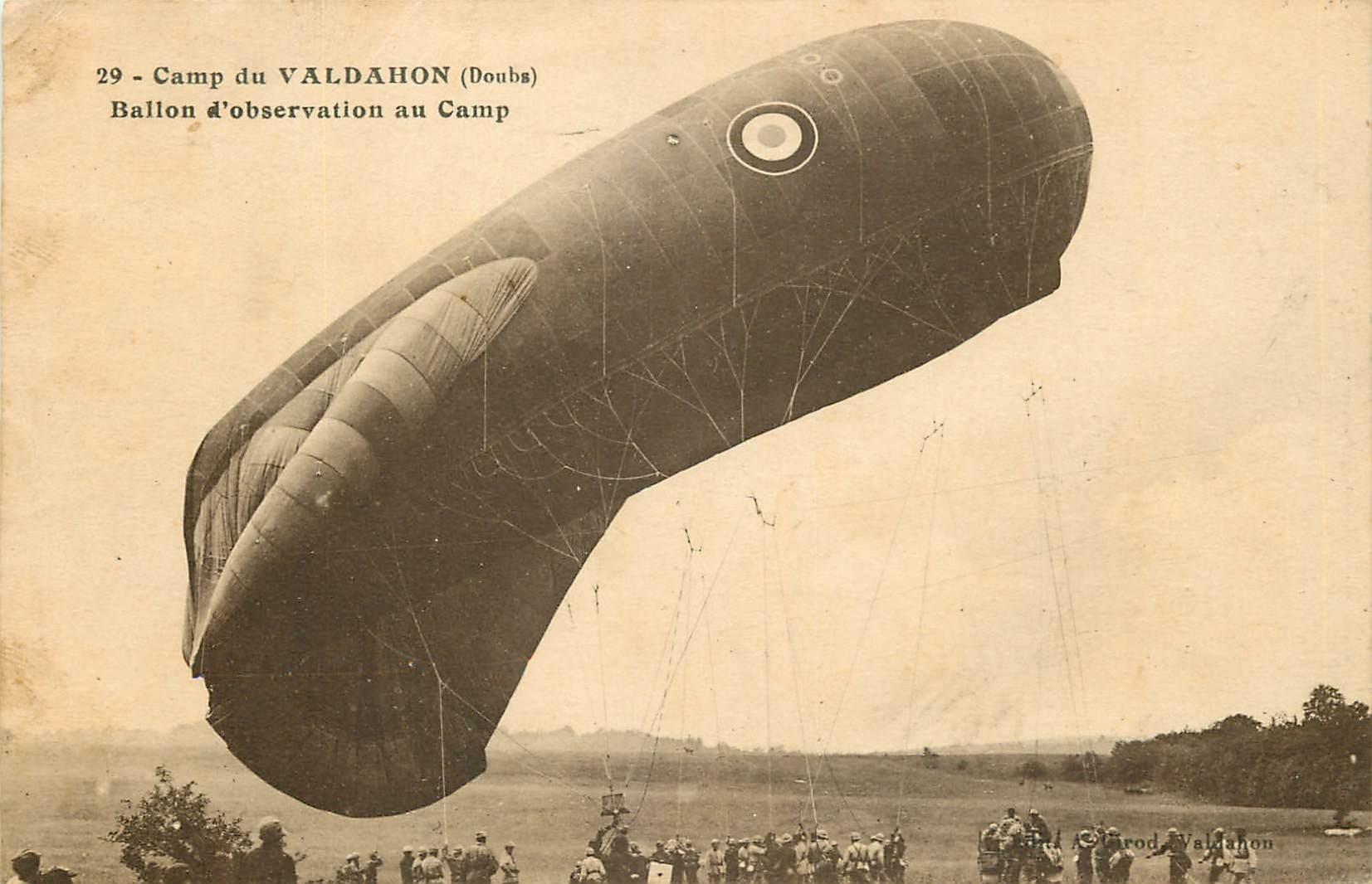 WW 25 CAMP DE VALDAHON. Ballon d'observation 1927 aérostat militaire