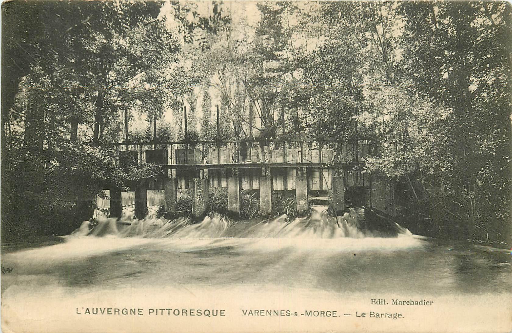 WW 63 VARENNES-SUR-MORGE. Le Barrage 1915