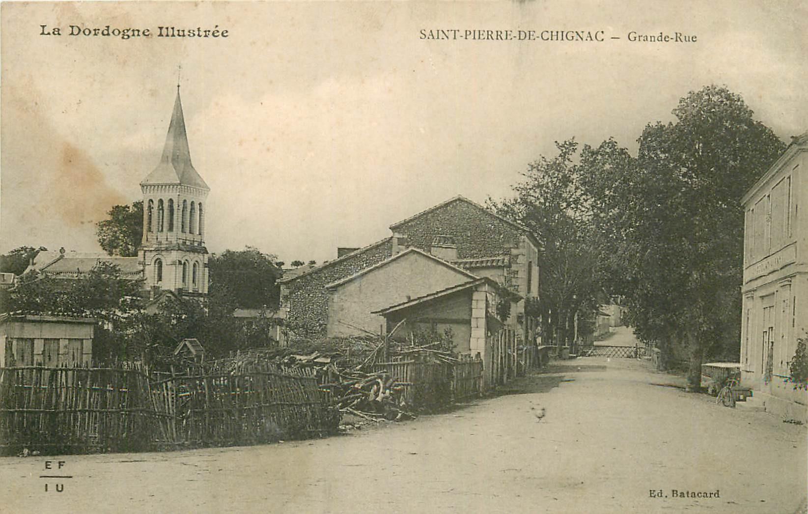 WW 24 SAINT-PIERRE-DE-CHIGNAC. Chocolat Vinay sur Grande Rue 1911