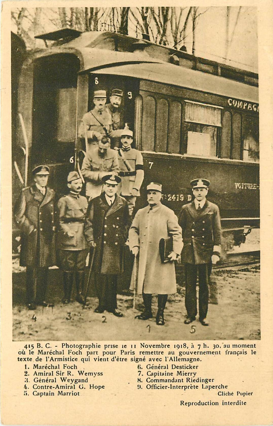 WW Maréchal FOCH. La signature de l'Armistice dans un wagon-lits à Compiègne