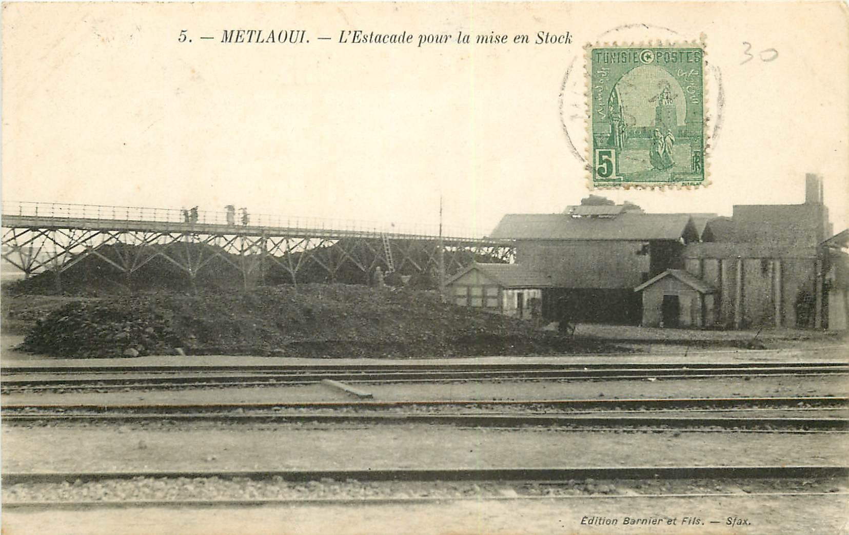 WW METLAOUI. Estacade pour la mise en Stock en Tunisie 1910