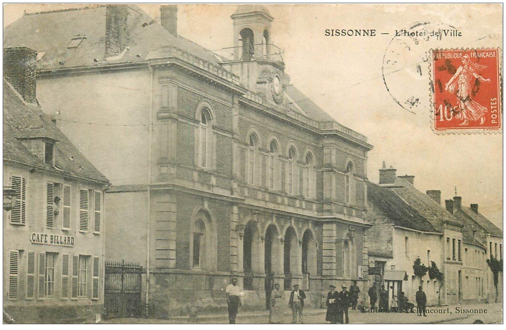 carte postale ancienne 02 SISSONNE. Hôtel de Ville 1911. Café Billard