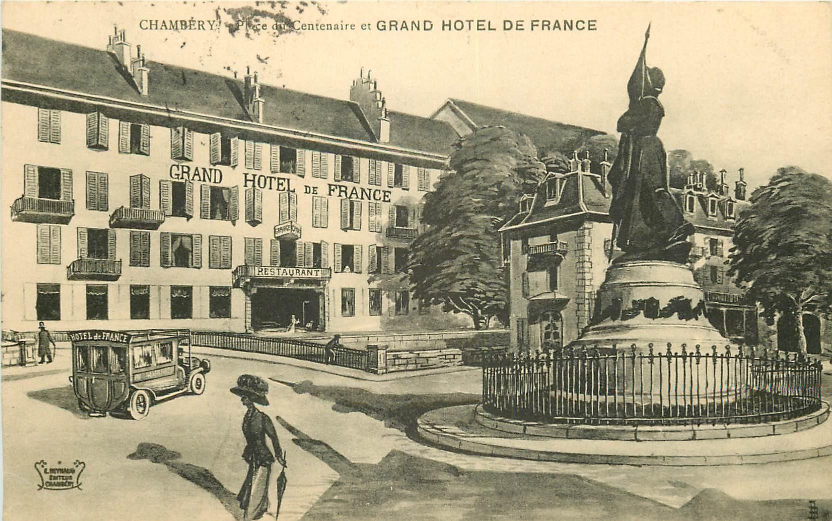 WW 73 CHAMBERY. Grand Hôtel de France Place du Centenaire 1917
