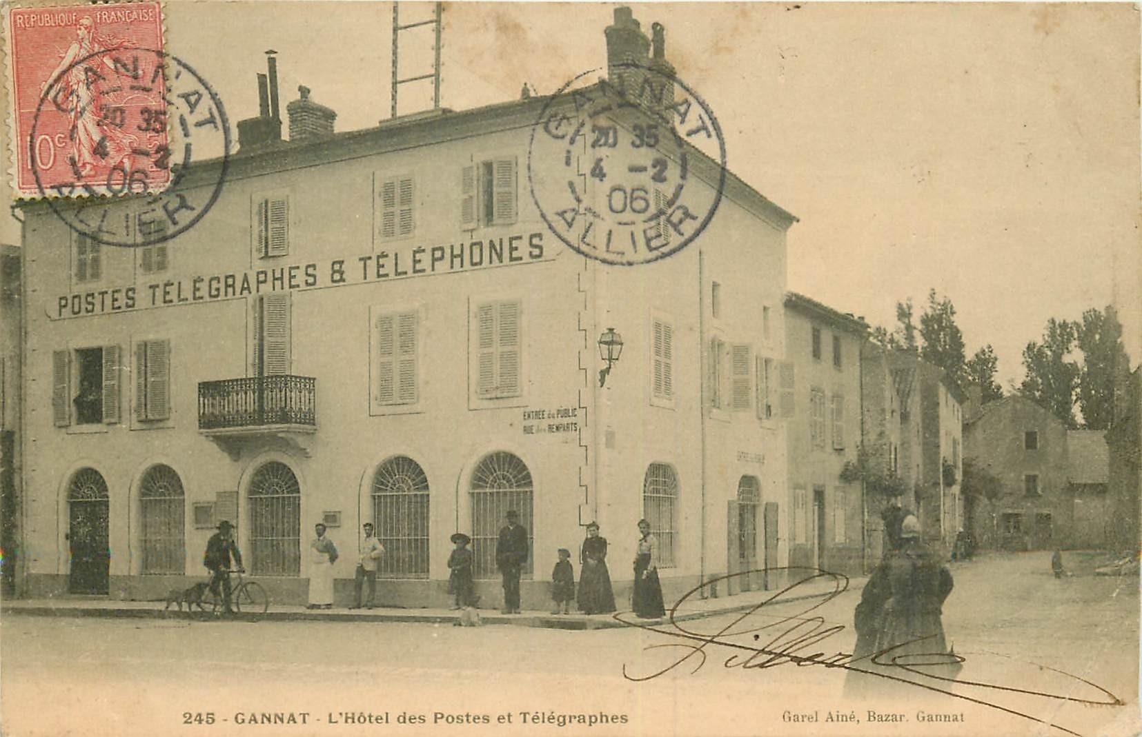 WW 03 GANNAT. Hôtel des Postes et Télégraphes 1906