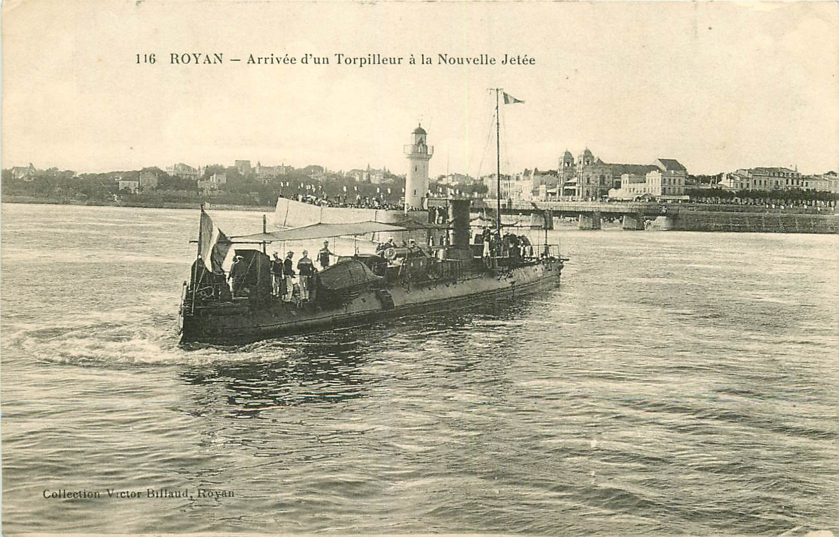 17 ROYAN. Arrivée d'un Torpilleur à la Nouvelle Jetée 1916