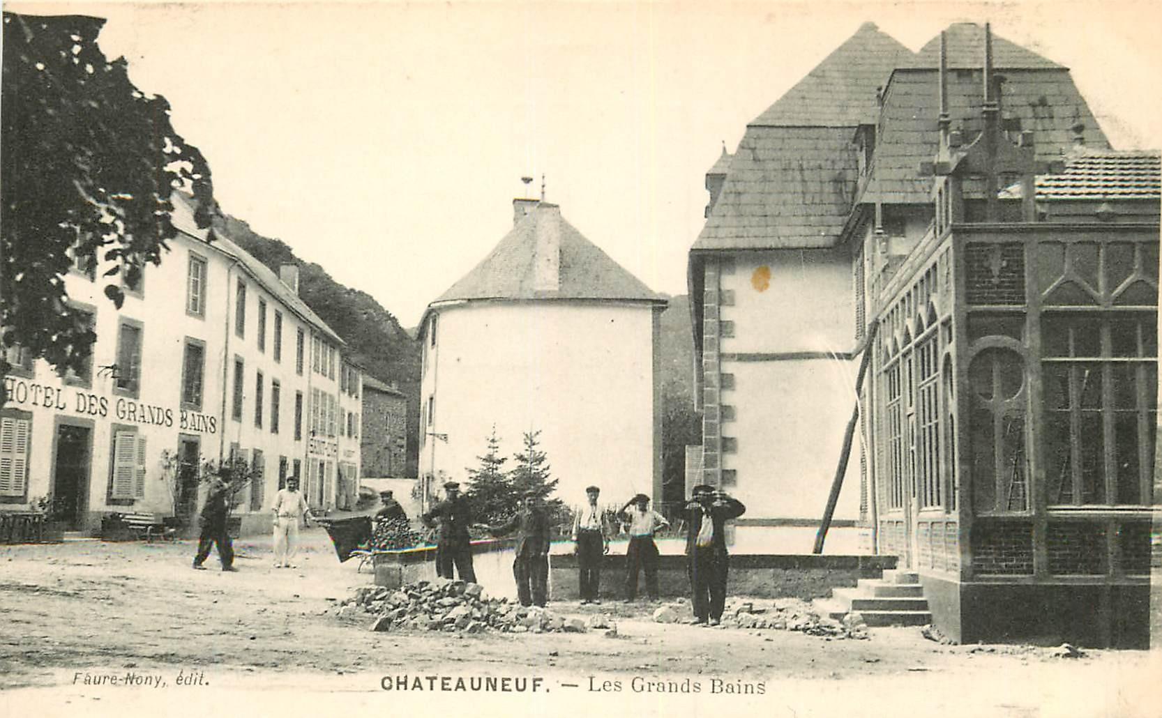 WW 63 CHATEAUNEUF. Ouvriers devant l'Hôtel des Grands Bains