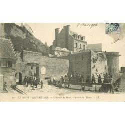 WW 50 LE MONT SAINT-MICHEL. Entrée du Mont à l'Arrivée du Train 1906