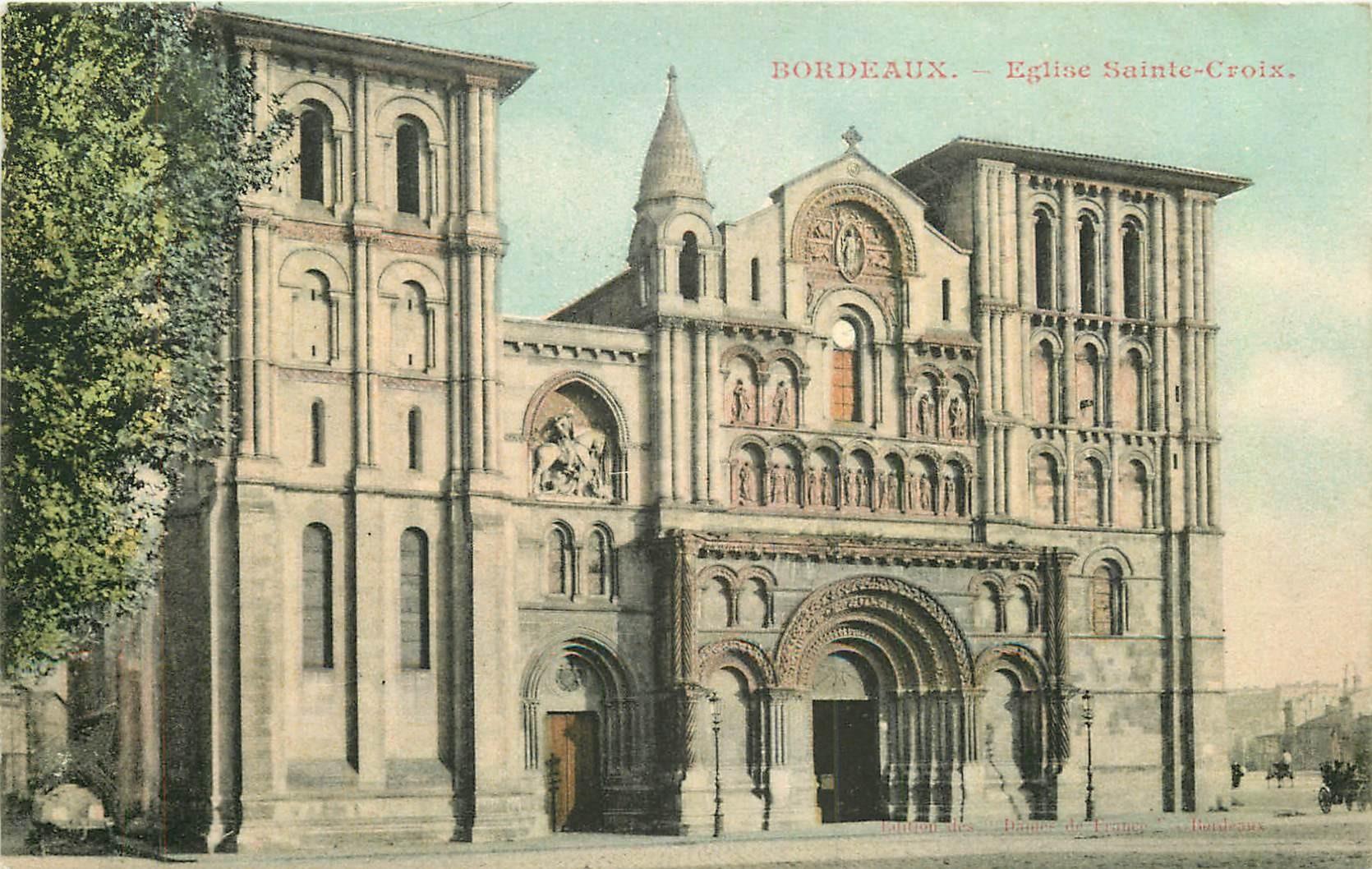 WW 33 BORDEAUX. Eglise Sainte-Croix 1905