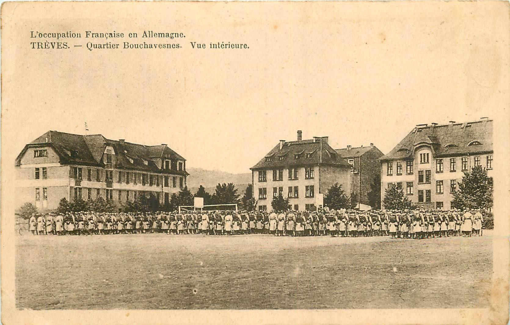 WW TREVES TRIER. Quartie Bouchavesnes occupation Française en Allemagne