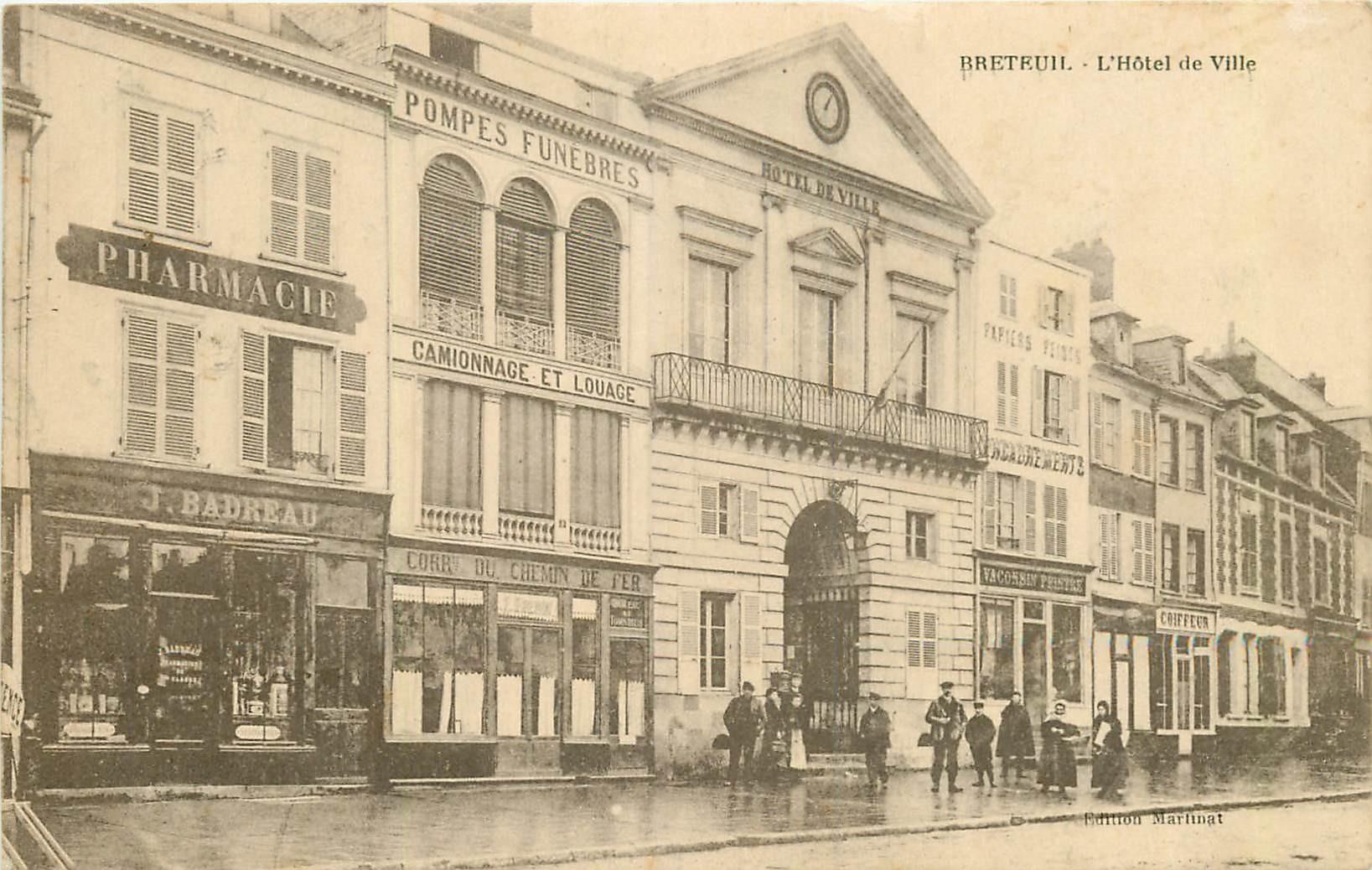 WW 27 BRETEUIL. Hôtel de Ville et Pharmacie