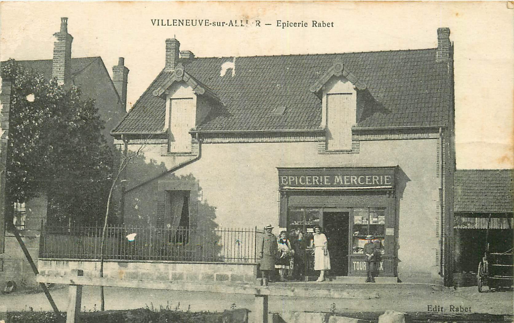WW 03 VILLENEUVE-SUR-ALLIER. Epicerie Rabet