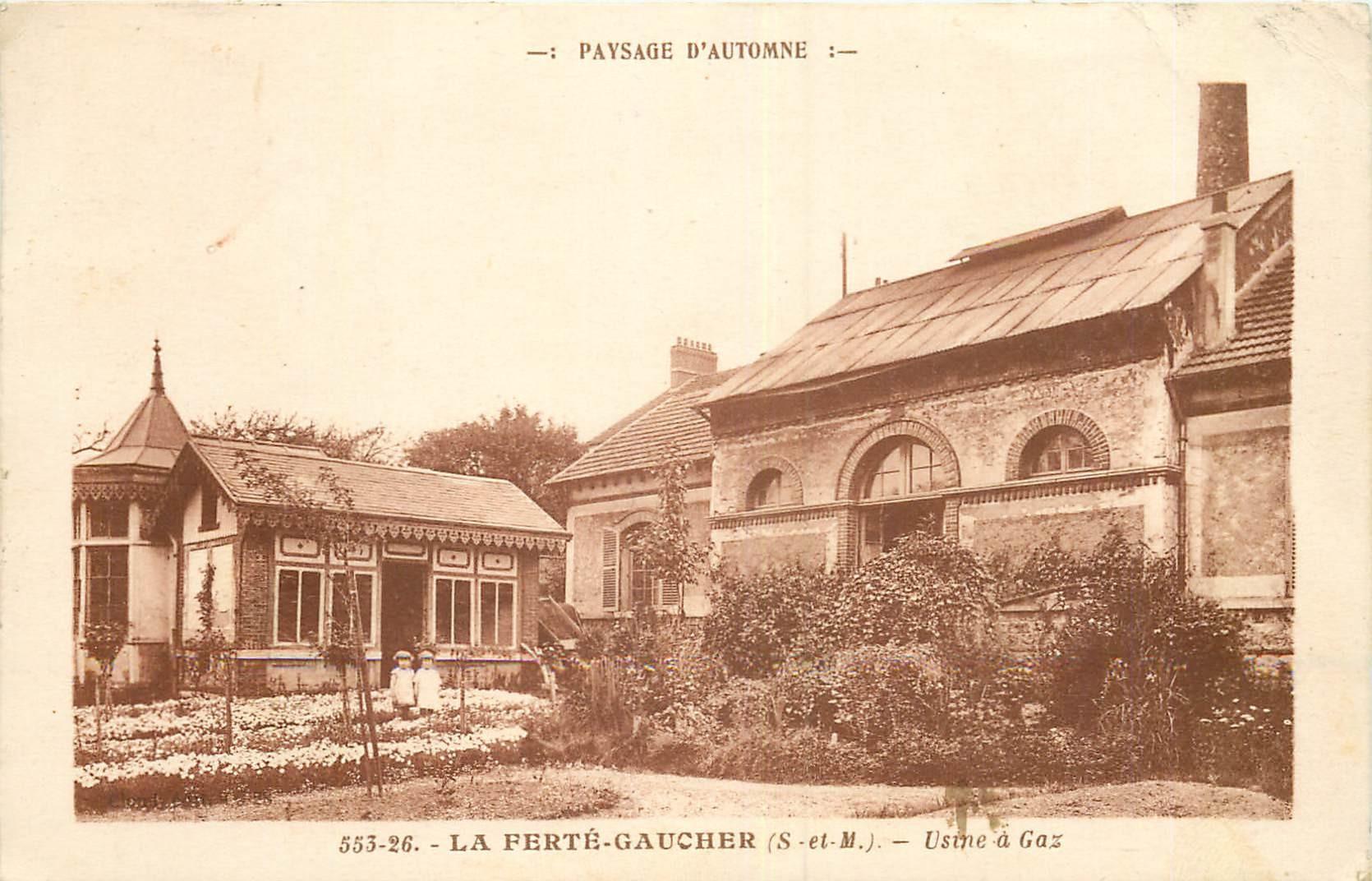 WW 77 LA FERTE-GAUCHER. Usine à Gaz 1930