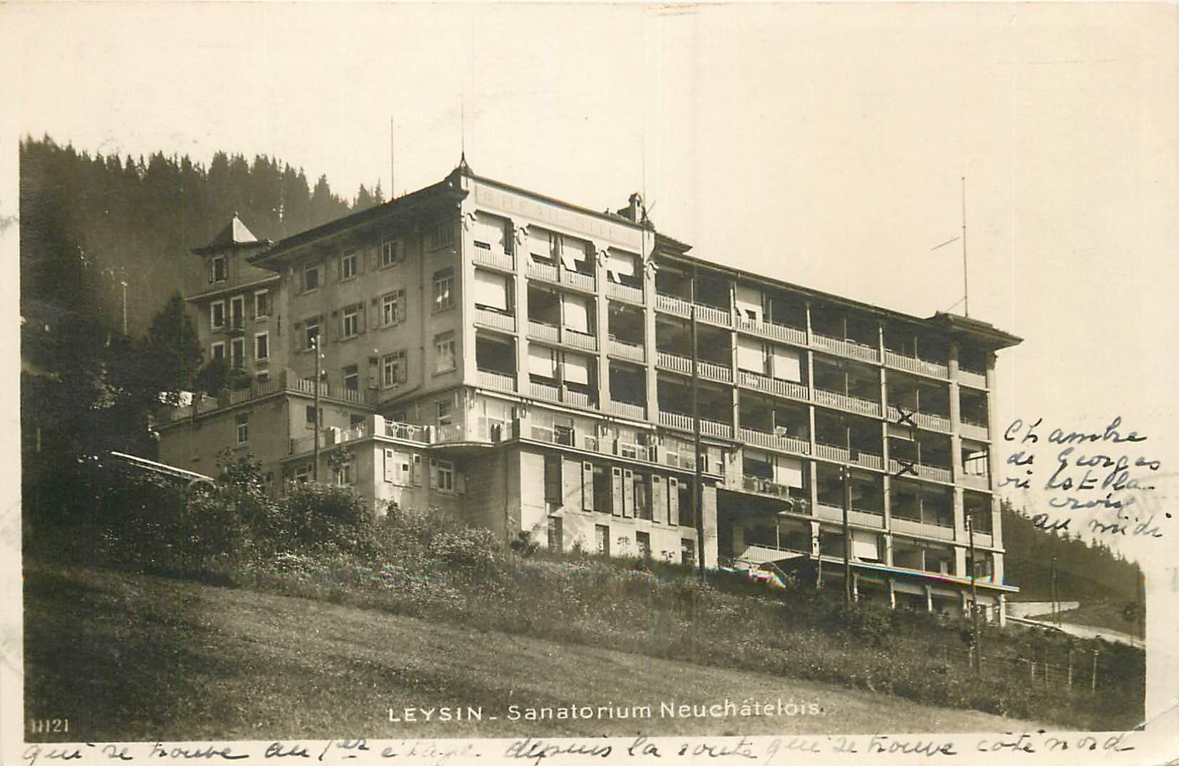 WW LEYSIN. Sanatorium Neuchatelon 1931 Suisse