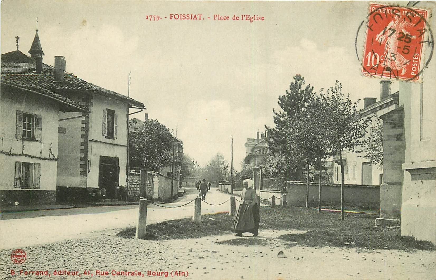 WW 01 FOISSIAT. Place de l'Eglise 1913