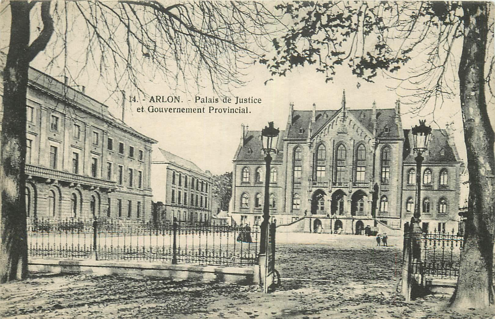 WW ARLON. Palais de Justice et Gouvernement Provincial 1919