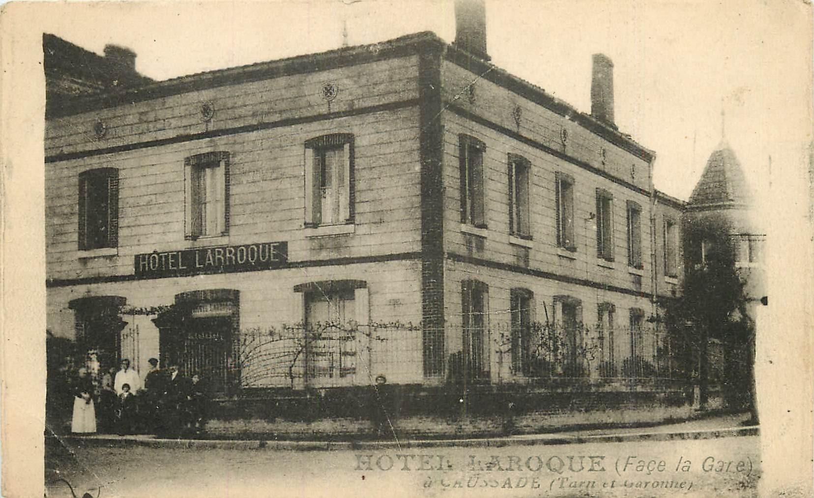 WW 82 CAUSSADE. Hôtel Laroque face à la Gare