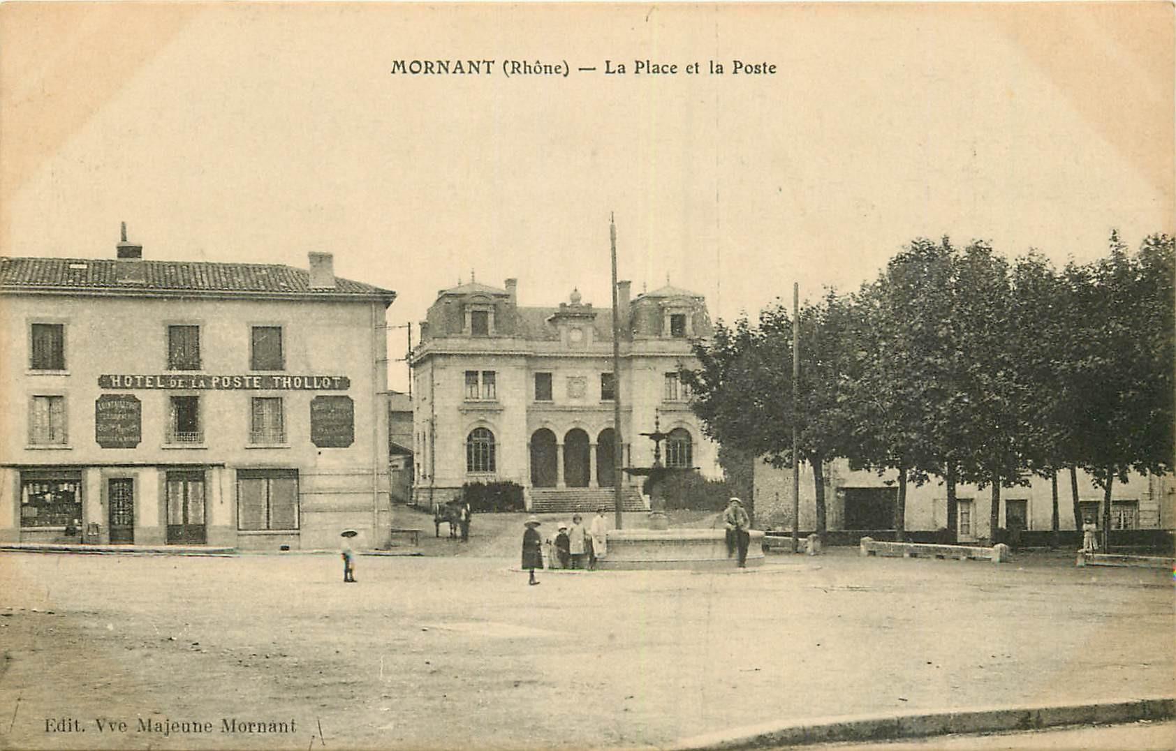 WW 69 MORNANT. La Poste et l'Hôtel Thollot sur la Place 1915