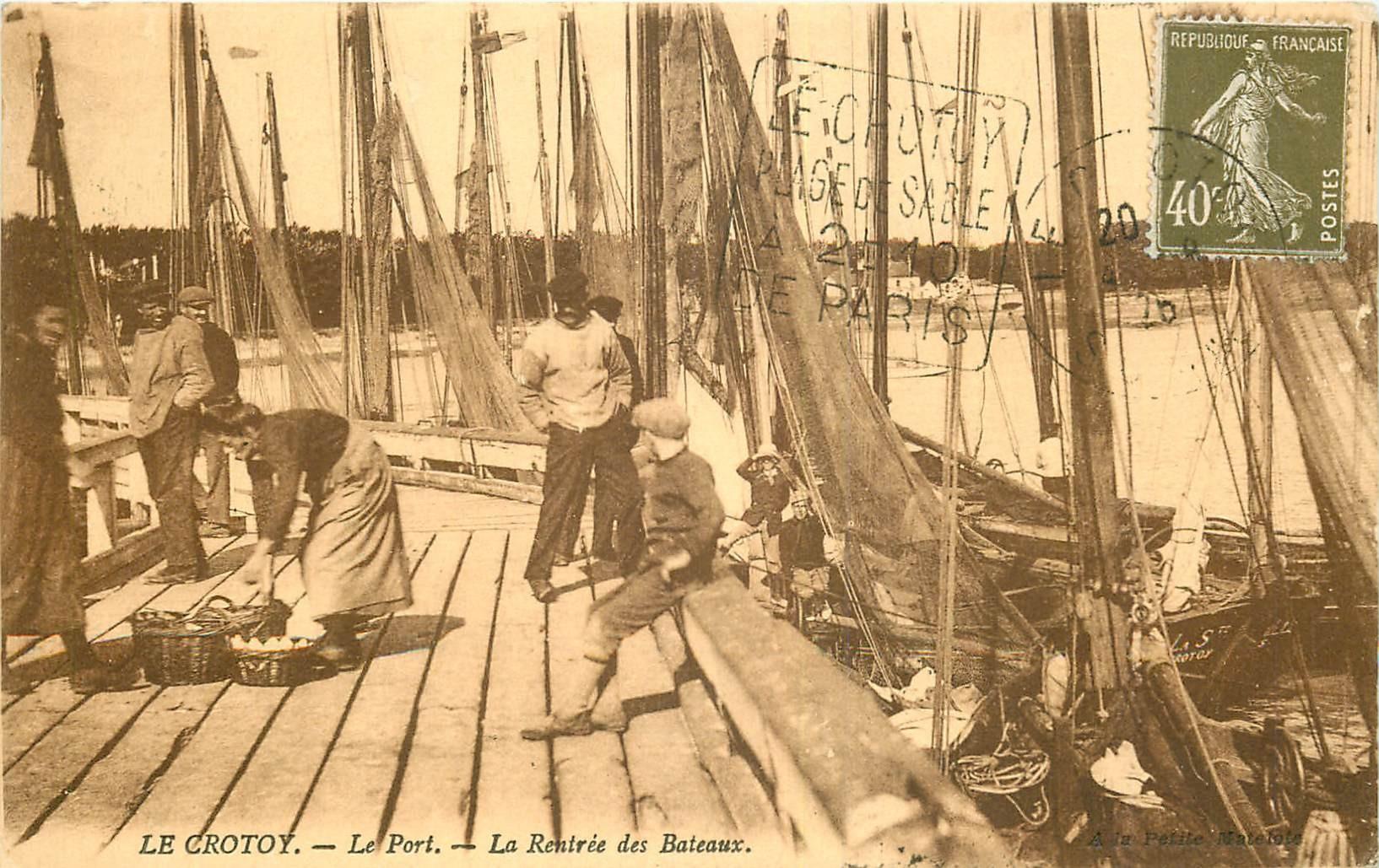 80 LE CROTOY. La Rentrée des Bateaux de Pêche au Port 1926