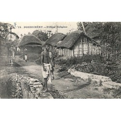 WW PONDICHERY. Village indigène vers 1900