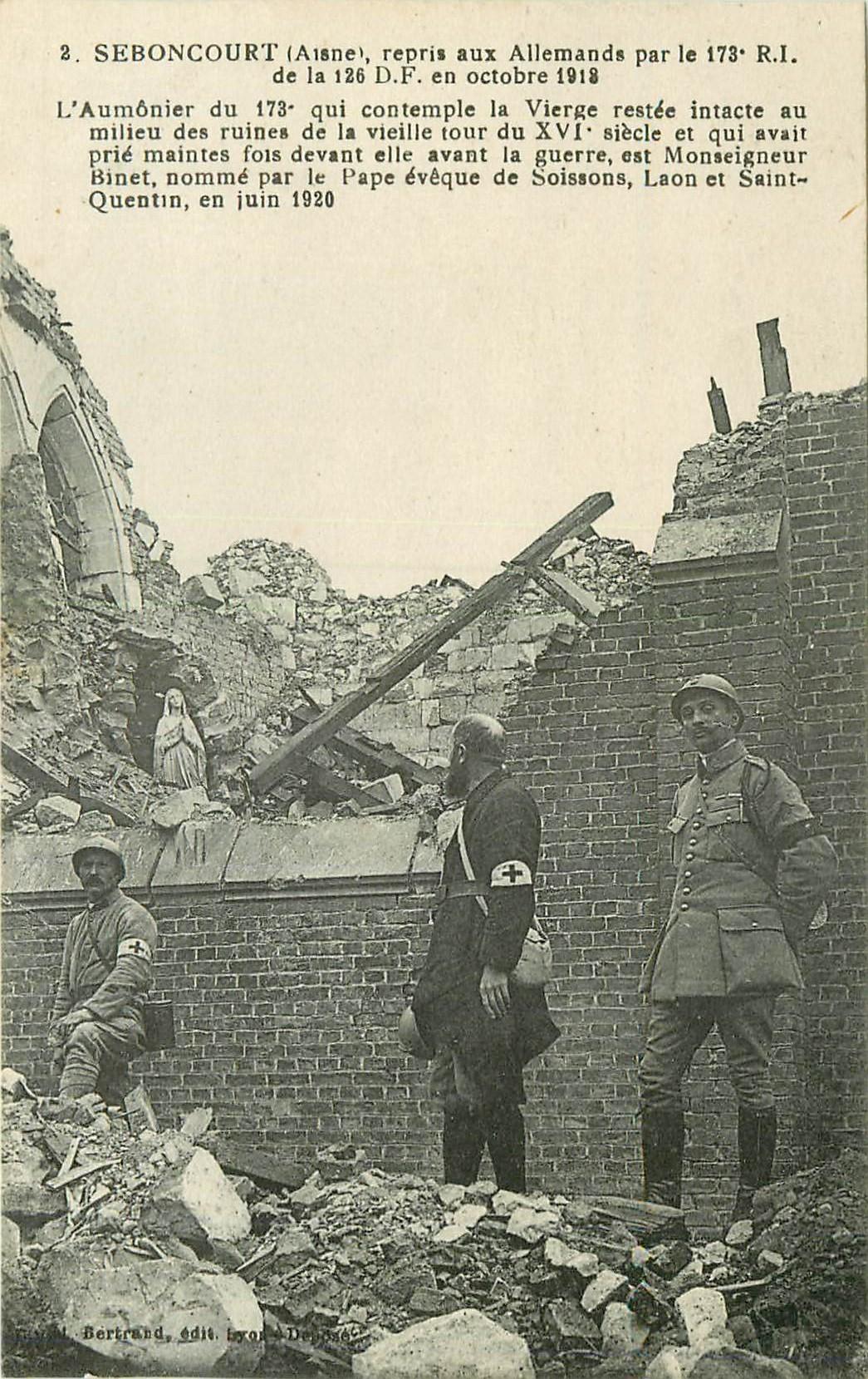 WW 02 SEBONCOURT. Aumônier et Vierge intacte 1918