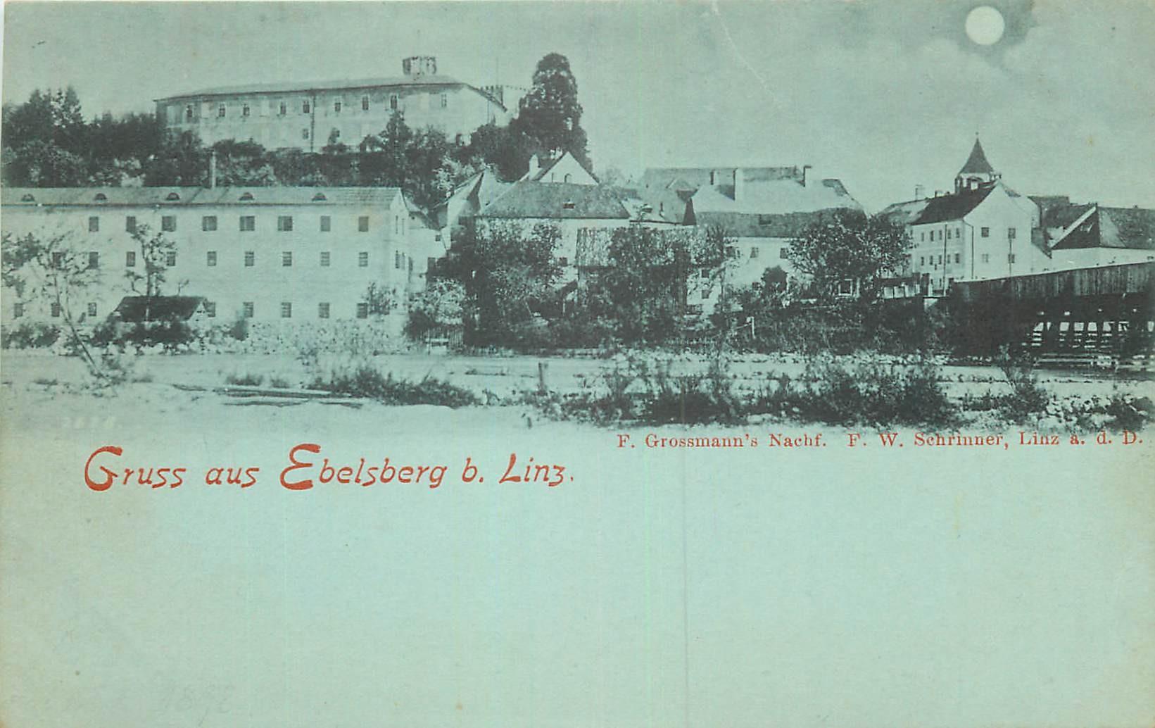 WW AUTRICHE. Gruss aus Ebelsberg b. Linz vers 1900