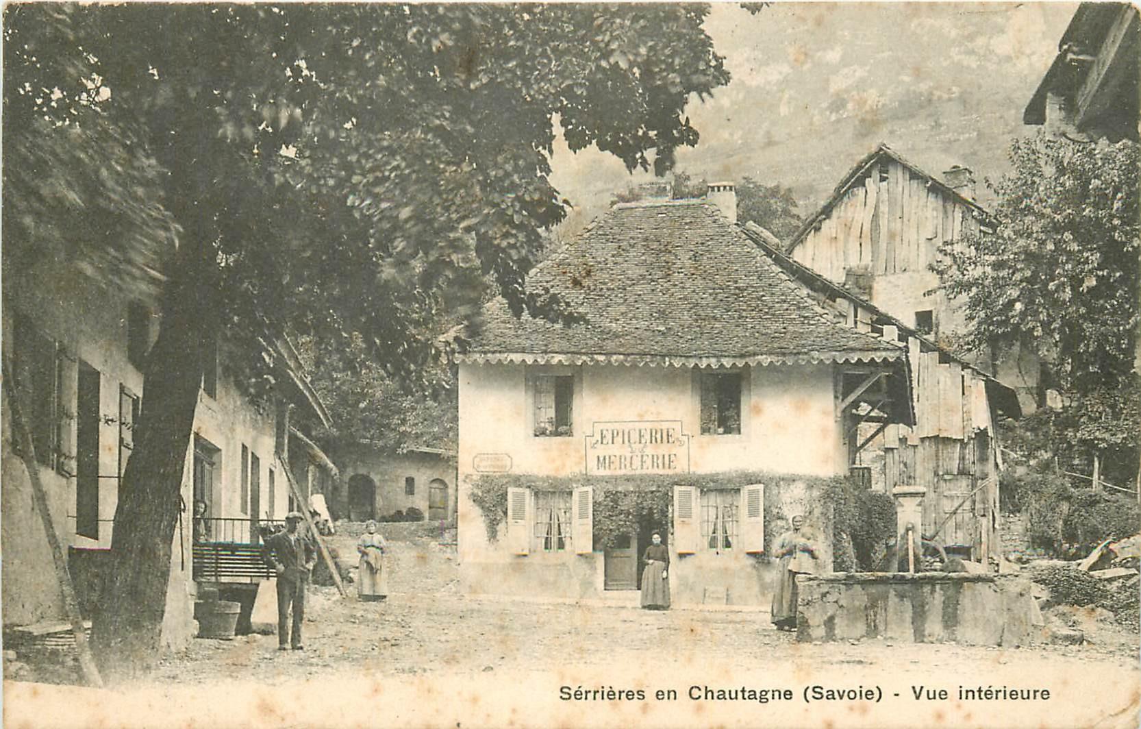 WW 73 SERRIERES EN CHAUTAGNE. Epicerie Mercerie 1904