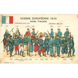 Guerre Européenne 1914. Les Uniformes de l'Armée Française
