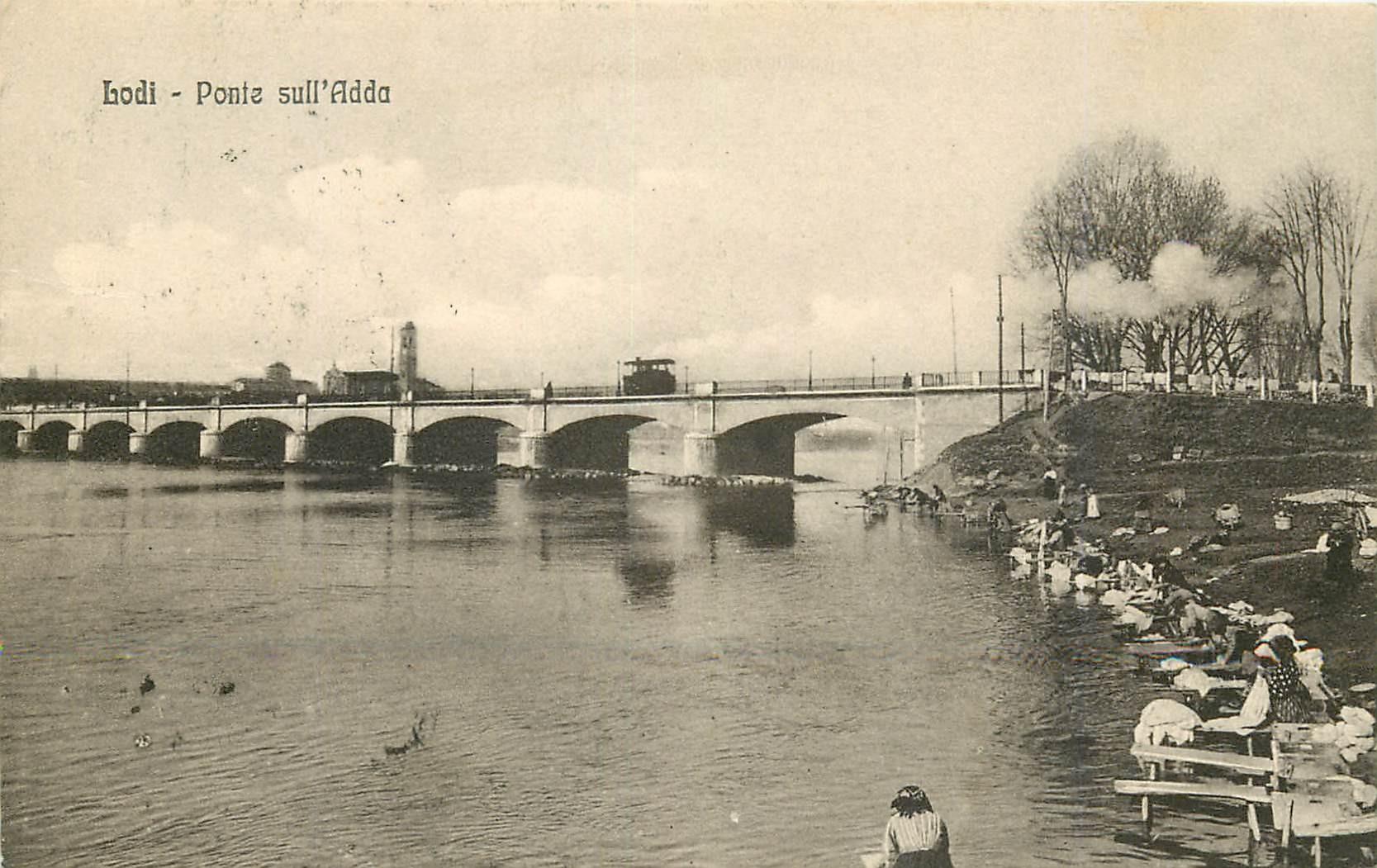 LODI. Ponte sull'Adda et Lavandières 1910