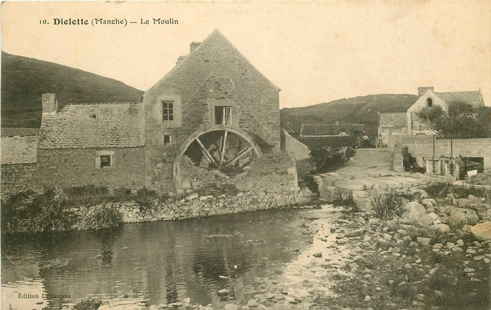 50 DIELETTE. Le Moulin à Eau 1915