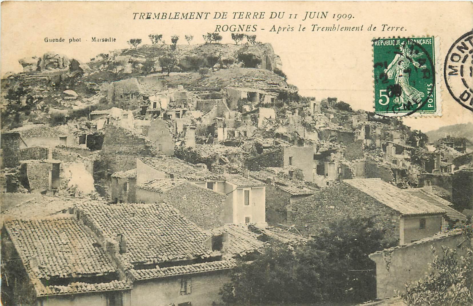 13 ROGNES. Après le Tremblement de Terre de 1909