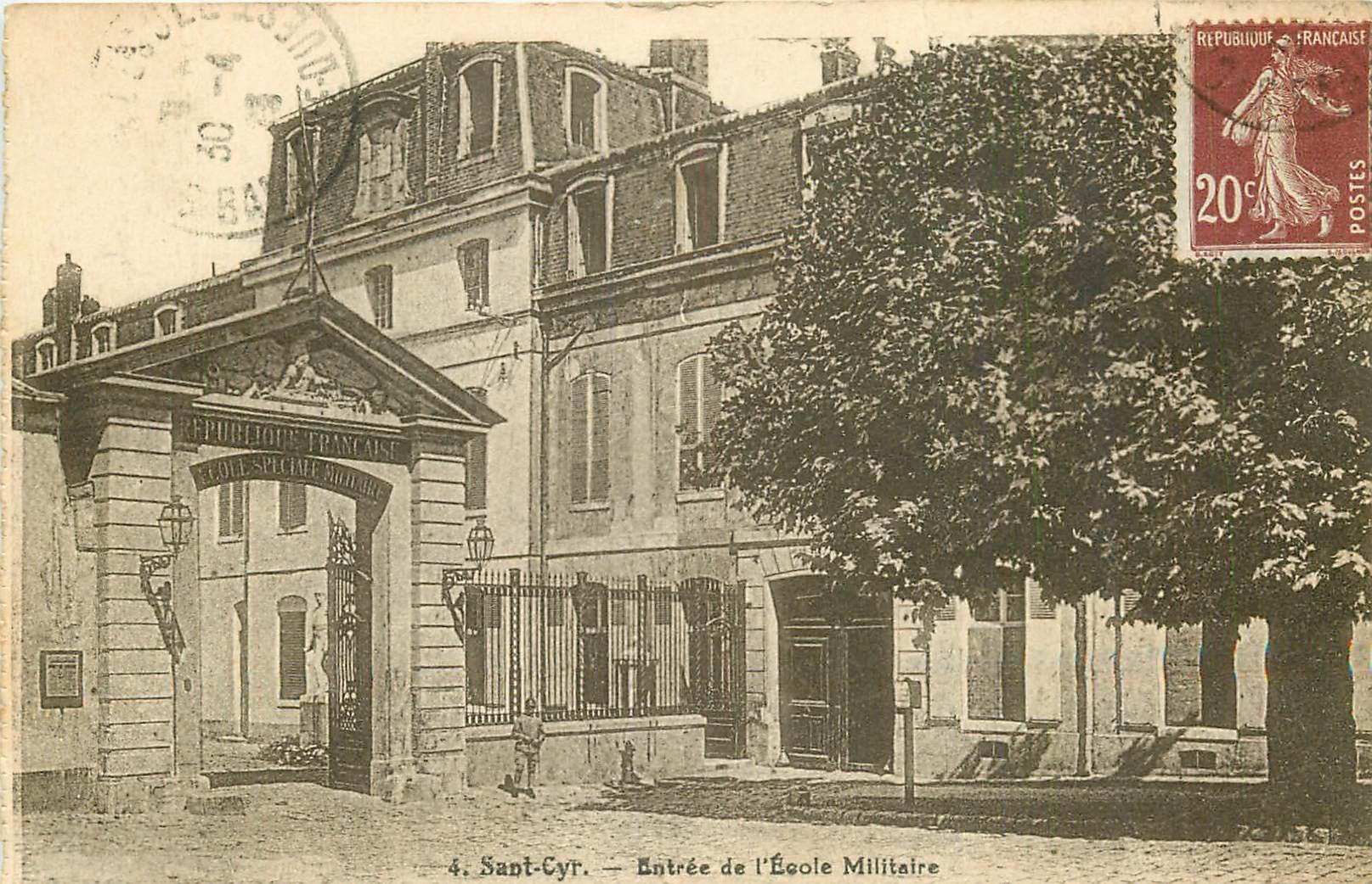 78 SAINT-CYR. Entrée de l'Ecole Militaire vers 1923