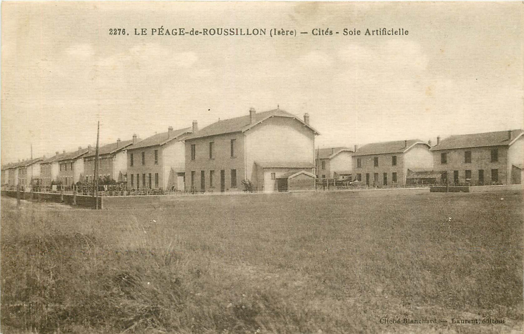38 LE PEAGE-DE-ROUSSILON. Cités Soie Artificielle
