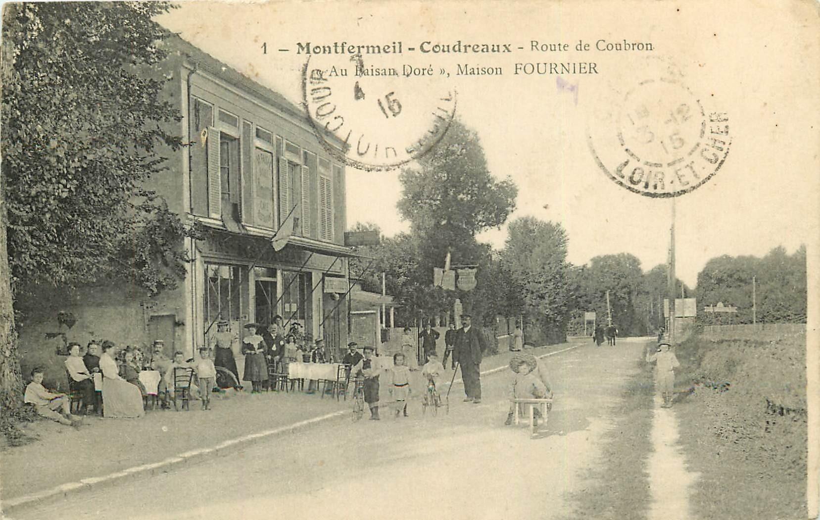 93 MONTFERMEIL-COUDREAUX. Café Restaurant Au Faisan Doré route de Coubron 1915