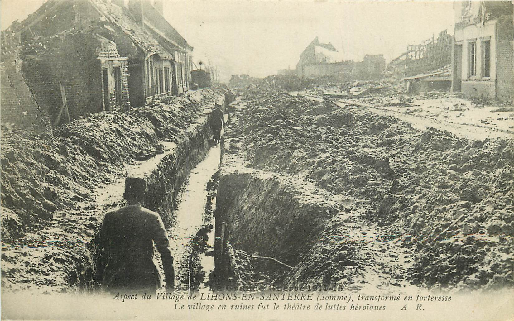 80 LIHONS-EN-SANTERRE. Le Village en ruines transformé en Forteresse Guerre 1914
