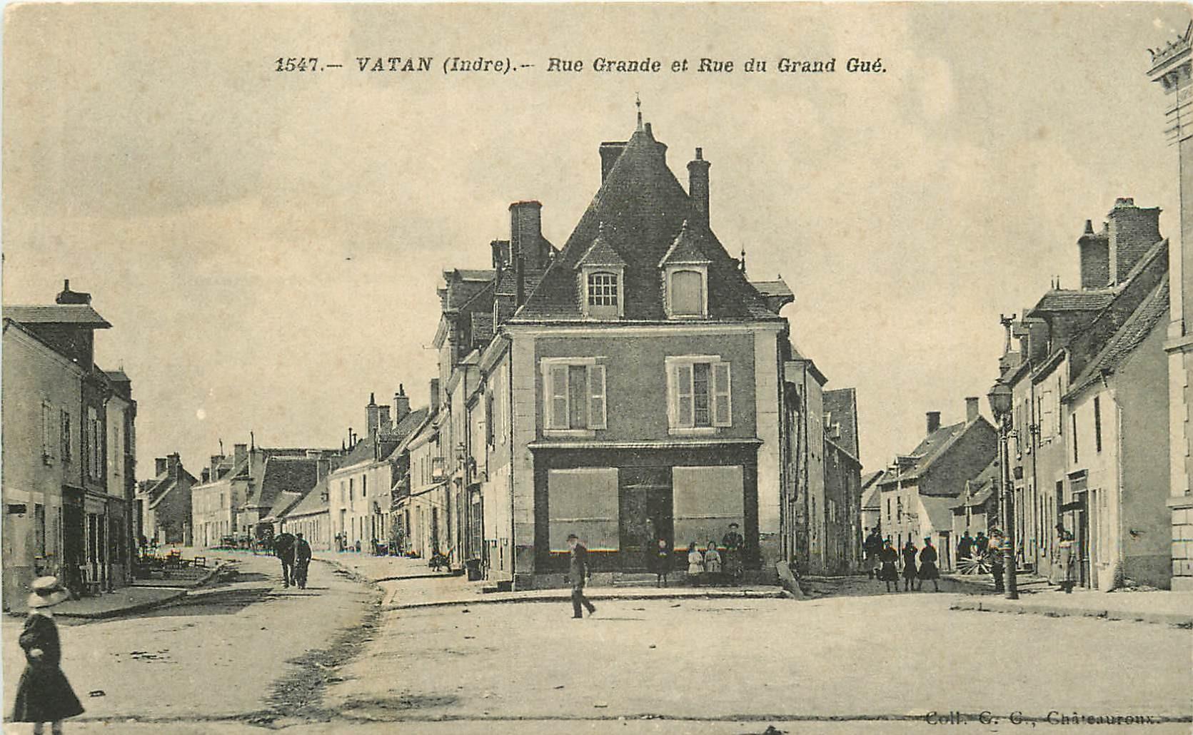 36 VATAN. Rue Grande et rue du Grand Gué