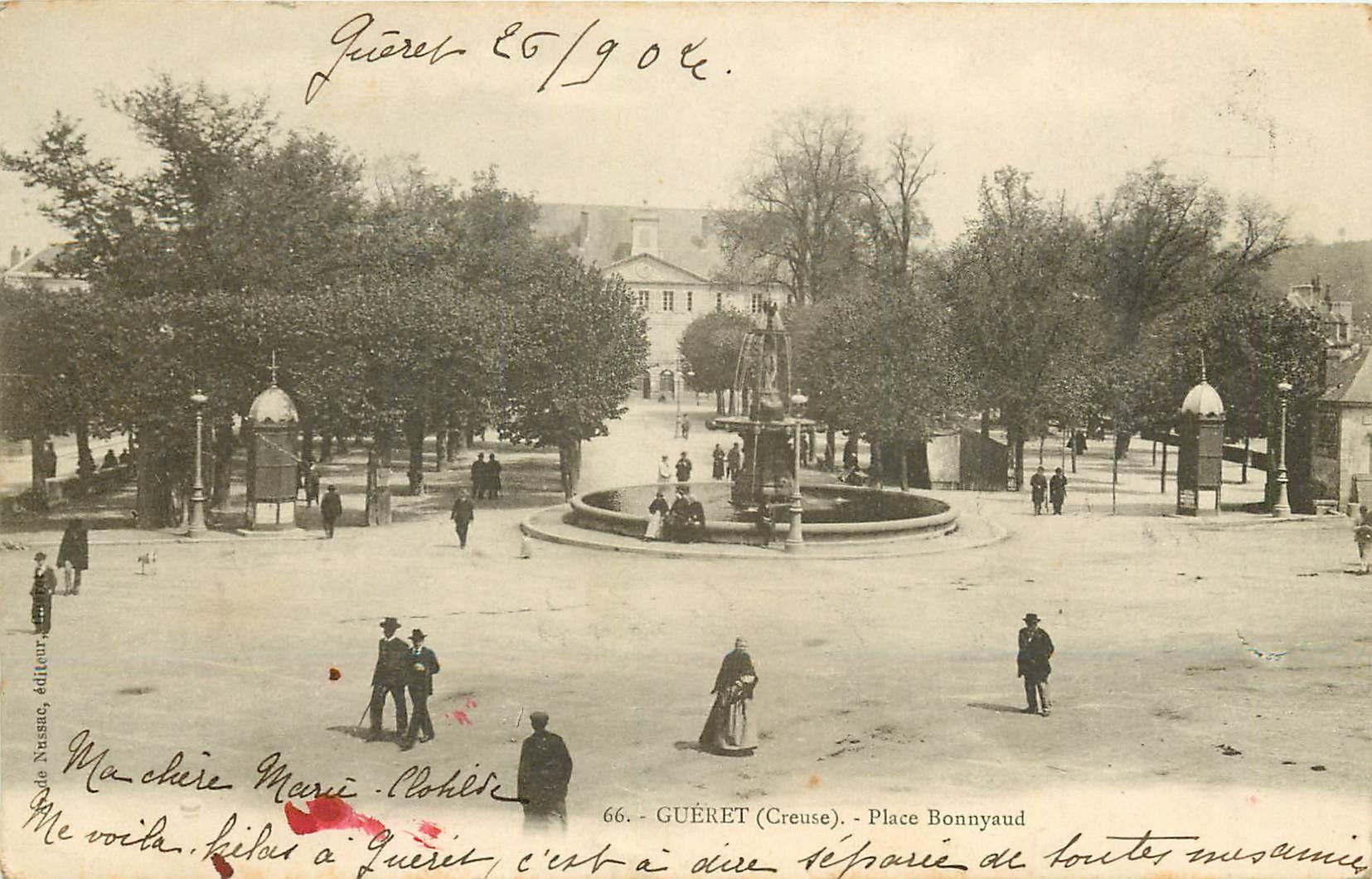 23 GUERET. Fontaine sur la Place Bonnyaud 1904