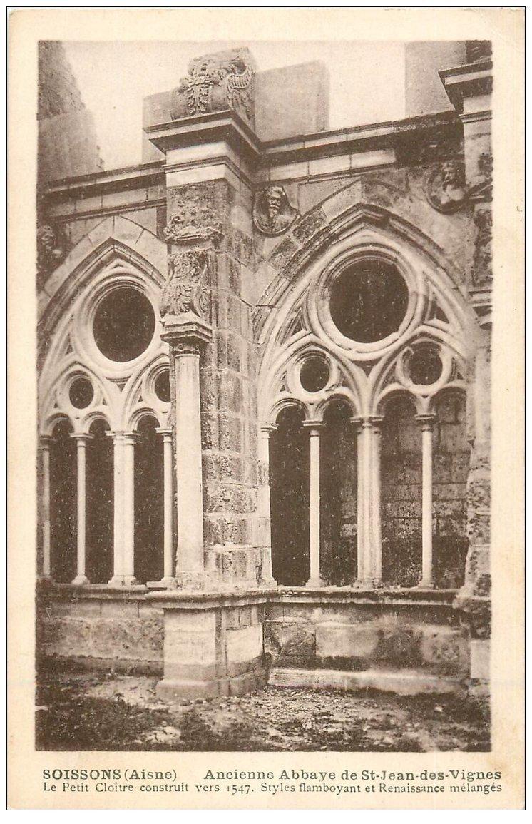 carte postale ancienne 02 SOISSONS. Abbaye Saint-Jean des Vignes. Petit Cloître