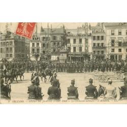 45 ORLEANS. Artillerie Cérémonie militaire aux Fêtes Jeanne d'Arc 1909