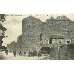 12 LA CAVALERIE. Larzac militaires Remparts des Templiers 1911