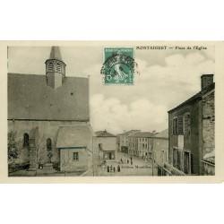 03 MONTAIGUET. Place de l'Eglise 1909